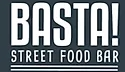 Basta! Street Food Bar